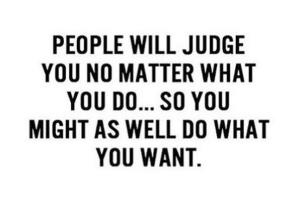 peoplewilljudgeyou